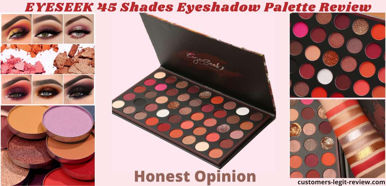 EYESEEK 45 Shades Eyeshadow Palette Review